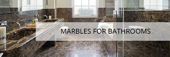 Marbles for Bathrooms