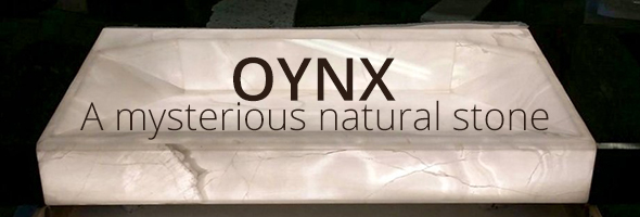 Onyx-A mysterious natural stone