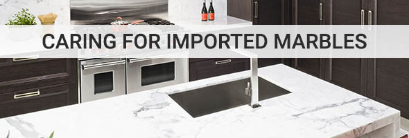 How to Care Properly for Imported Marble Countertops?
